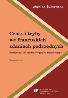 Czasy i tryby we francuskich zdaniach podrzędnych. Wyd. 2. - 04 Zdania podrzędne dopełnieniowe