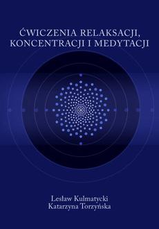 Ćwiczenia relaksacji, koncentracji i medytacji