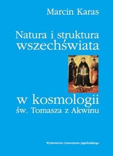 Natura i struktura wszechświata w kosmologii św. Tomasza z Akwinu