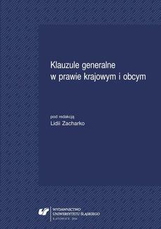 Klauzule generalne w prawie krajowym i obcym - 02 Znaczenie klauzul generalnych w stosowaniu prawa krajowego i międzynarodowego