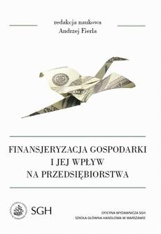 Finansjeryzacja gospodarki i jej wpływ na przedsiębiorstwa
