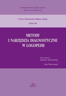Metody i narzędzia diagnostyczne w logopedii