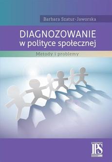 Diagnozowanie w polityce społecznej