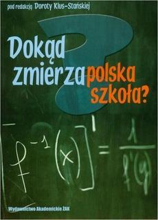 Dokąd zmierza polska szkoła?