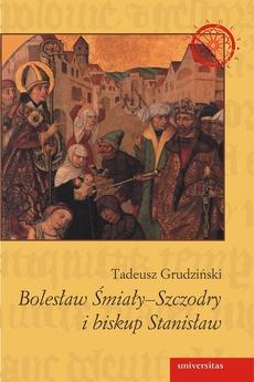 Bolesław Śmiały-Szczodry i biskup Stanisław