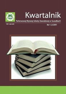 Kwartalnik Państwowej Wyższej Szkoły Zawodowej w Suwałkach nr 1-2/2011