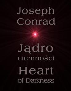 Jądro ciemności - Heart of Darkness