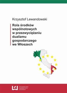 Rola środków wspólnotowych w przezwyciężaniu dualizmu gospodarczego we Włoszech