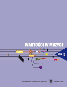 Wartości w muzyce. T. 5: Interpretacja w muzyce jako proces twórczy - 09 Interpretacja muzyki procesem twórczym instrumentalisty