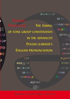 The timing of tone group constituents in the advanced Polish learner's English pronunciation - 04 The diagnostic study of Polish learners' English speech timing
