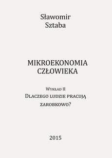 Mikroekonomia człowieka. Wykład II