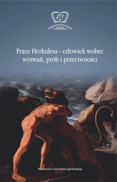 Prace Herkulesa - człowiek wobec wyzwań prób i przeciwności