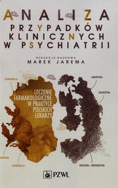 Analiza przypadków klinicznych w psychiatrii