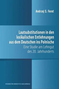 Lautsubstitutionen in den lexikalischen Entlehnungen aus dem Deutschen ins Polnische