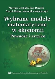 Wybrane modele matematyczne w ekonomii
