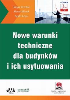 Nowe warunki techniczne dla budynków i ich usytuowania (e-book z suplementem elektronicznym)