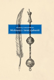 Mickiewicz i świat żydowski