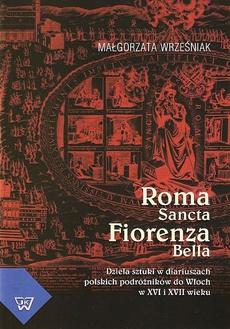 Roma Sancta Fiorenza Bella
