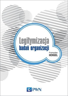 Legitymizacja badań organizacji