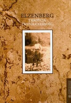 Elzenberg - tradycja i współczesność