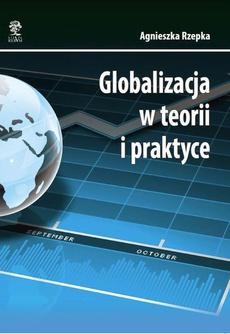 Globalizacja w teorii i praktyce