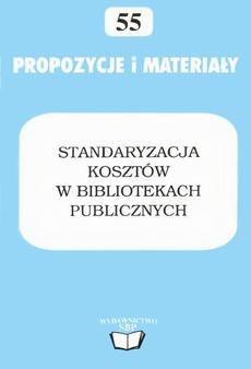 Standaryzacja kosztów w bibliotekach publicznych