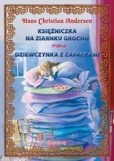Księżniczka na ziarnku grochu Dziewczynka z zapałkami