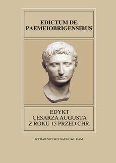 Fontes Historiae Antiquae XXVIII Edykt Cesarza Augusta z roku 15 przed Chr.
