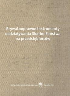 Prywatnoprawne instrumenty oddziaływania Skarbu Państwa na przedsiębiorców - 03 Umowa o partnerstwie publiczno-prywatnym jako prawna forma działania administracji publicznej
