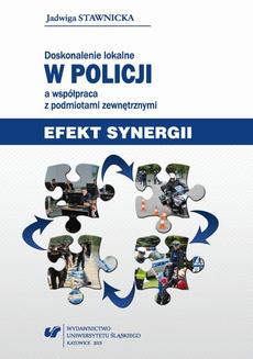 """Doskonalenie lokalne w Policji a współpraca z podmiotami zewnętrznymi - 10 Rozdz. 10. Szkolenie """"Profilowanie językowe nadawcy komunikatu""""; Zakończenie"""
