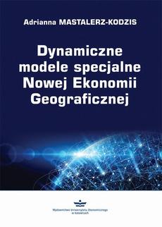 Dynamiczne modele specjalne Nowej Ekonomii Geograficznej