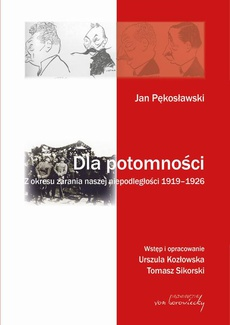 Jan Pękosławski Dla potomności