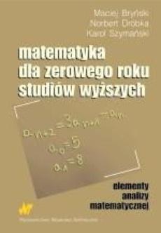 Matematyka dla zerowego roku studiów wyższych
