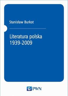 Literatura polska 1939-2009