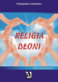 Religia dłoni Opowiadania