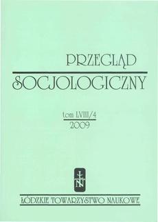 Przegląd Socjologiczny t. 58 z. 4/2009