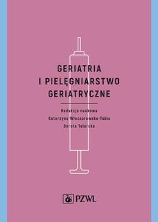 Geriatria i pielęgniarstwo geriatryczne