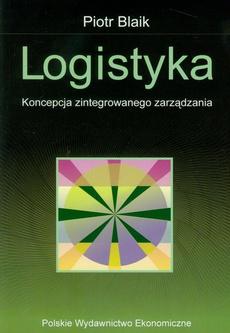 Logistyka. Koncepcja zintegrowanego zarządzania