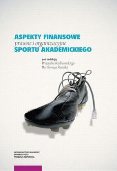 Aspekty finansowe, prawne i organizacyjne sportu akademickiego