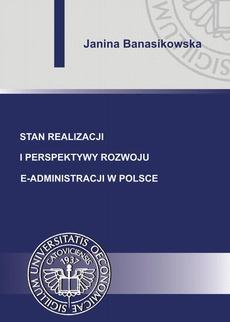 Stan realizacji i perspektywy rozwoju e-administracji w Polsce
