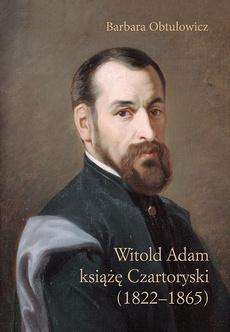 Witold Adam książę Czartoryski (1822–1865)