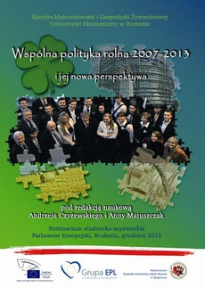 Wspólna polityka rolna 2007-2013 i jej nowa perspektywa