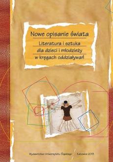 Nowe opisanie świata - 25 Źródła topiczne dziecięcej literatury polsko-żydowskiej publikowanej w Chwilce Dzieci i Młodzieży (1925—1937)