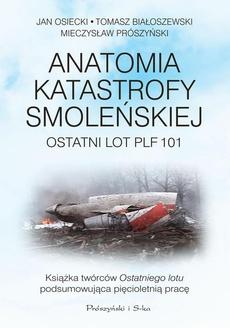Anatomia katastrofy smoleńskiej