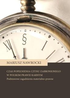 Czas popełnienia czynu zabronionego w polskim prawie karnym