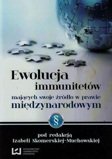 Ewolucja immunitetów mających swoje źródło w prawie międzynarodowym