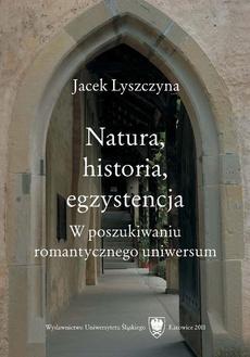 Natura, historia, egzystencja