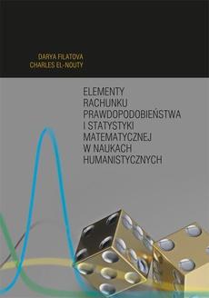 Elementy rachunku prawdopodobieństwa i statystyki matematycznej w naukach humanistycznych
