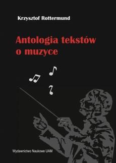 Antologia tekstów o muzyce