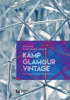 Kamp, glamour, vintage